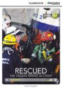 Cambridge Level B1+ Rescued: The Chilean Mining Accident Intermediate Book with Online Access