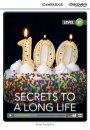Cambrdige Level B1 Secrets to a Long Life Intermediate Book with Online Access