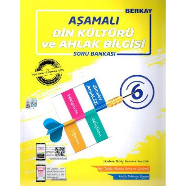6. Sınıf Din Kültürü ve Ahlak Bilgisi Aşamalı Soru Bankası Berkay Yayınları