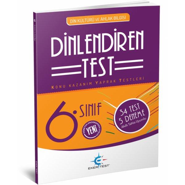 6 Sınıf Din Kültürü Ve Ahlak Bilgisi Dinlendiren Test Eker Test