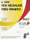 6. Sınıf Fen Bilimleri Soru Bankası KVA Yayınları