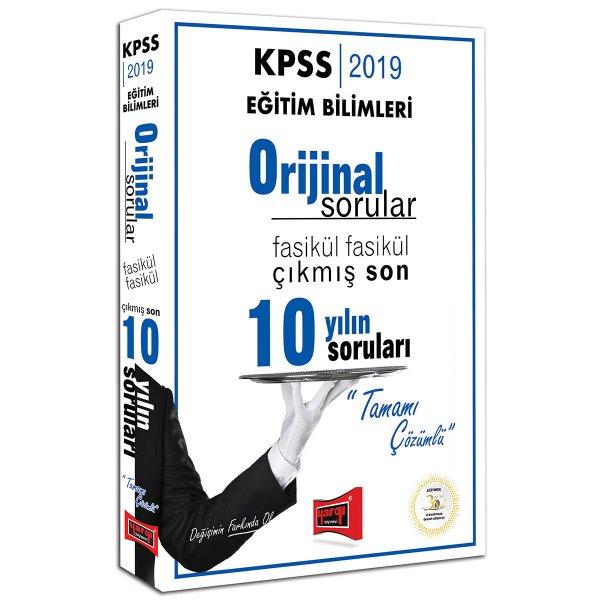 2019 KPSS Eğitim Bilimleri Orijinal Sorular Fasikül Fasikül Tamamı Çözümlü Çıkmış Son 10 Yılın Soruları Yargı Yayınları