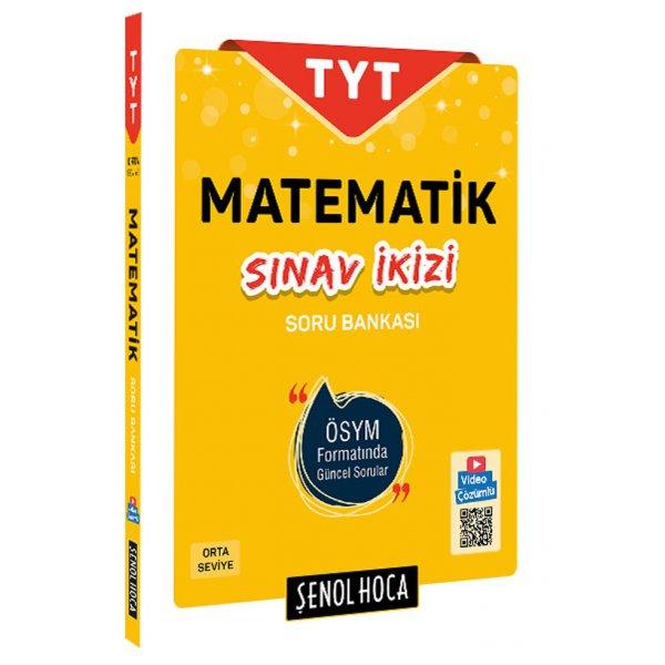 TYT Matematik Sınav İkizi Soru Bankası Şenol Hoca Yayınları