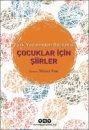 Çocuklar İçin Şiirler Türk Yazınından Seçilmiş