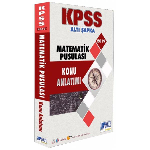 2019 KPSS Matematiğin Pusulası Konu Anlatımı Altı Şapka Yayınları