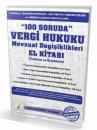 100 Soruda Vergi Hukuku Mevzuat Değişiklikleri (Tablolar ve Örneklerle) Pelikan Yayınları