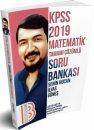 2019 KPSS Matematik Tamamı Çözümlü Soru Bankası İlyas Güneş Benim Hocam Yayınları