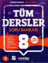 8. Sınıf Tüm Dersler Soru Bankası Tambilgi Yayınları