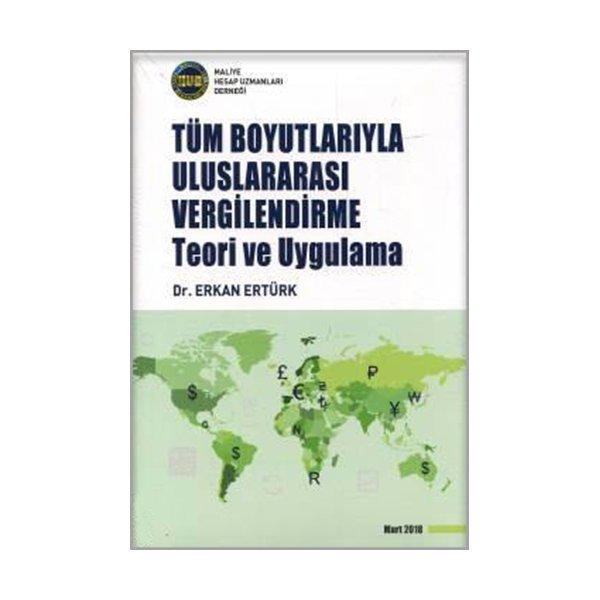 Tüm Boyutlarıyla Uluslararası Vergilendirme Maliye Hesap Uzmanları Derneği
