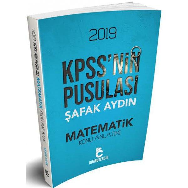 2019 KPSS'nin Pusulası Matematik Konu Anlatımı Şafak Aydın Doğru Tercih Yayınları