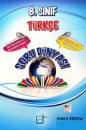 8.Sınıf Türkçe Soru Dünyası A Kare Basın Yayın Dağıtım