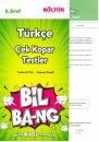 6. Sınıf Türkçe Çek Kopar Yaprak Test Bil-Bang Kültür Yayıncılık