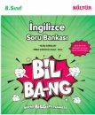 8.Sınıf LGS İngilizce Soru Bankası Bil-Bang Kültür Yayınları