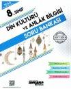 8. Sınıf TEOG Din Kültürü ve Ahlak Bilgisi Soru Bankası Ankara Yayıncılık