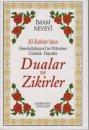 El-Ezkar'dan Resulullah(sav)'ın Dilinden Günlük Hayatta Dualar ve Zikirler