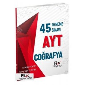 AYT Coğrafya 45 li Deneme Sınavı Fix Yayınları