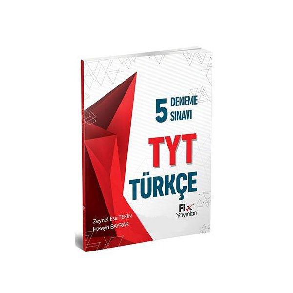 TYT Türkçe 5 li Deneme Sınavı Fix Yayınları