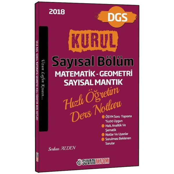 2018 DGS Kurul Sayısal Bölüm Hızlı Öğretim Ders Notları Süvari Akademi Yayınları