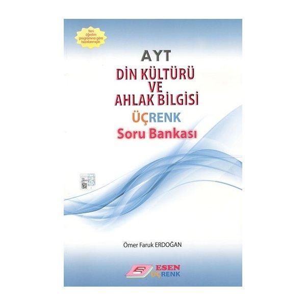 AYT Din Kültürü ve Ahlak Bilgisi Üçrenk Soru Bankası Esen Yayınları