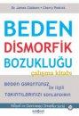 Beden Dismorfik Bozukluğu Çalışma Kitabı Psikonet Yayınları