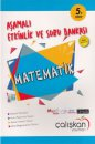 5. Sınıf Matematik Aşamalı Etkinlik ve Soru Bankası Çalışkan Yayınları
