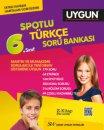 6. Sınıf Türkçe Spotlu Soru Bankası Sadık Uygun Yayınları