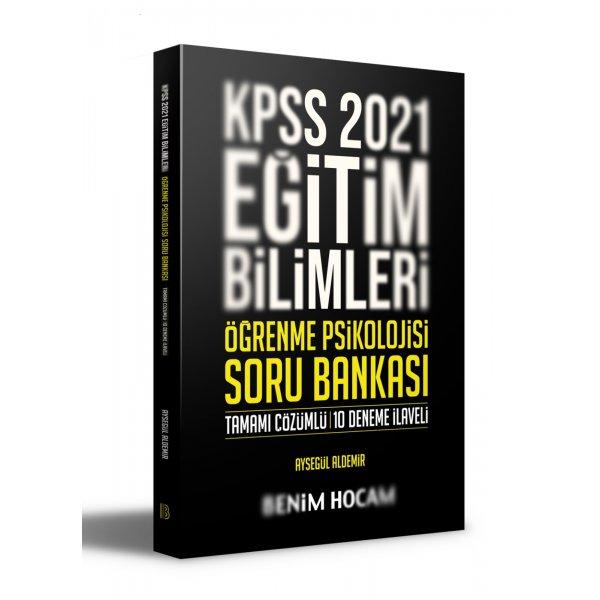 2021 KPSS Eğitim Bilimleri Öğrenme Psikolojisi Tamamı Çözümlü 10 Deneme İlaveli Soru Bankası Benim Hocam Yayı