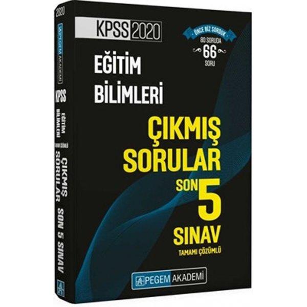 2020 KPSS Eğitim Bilimleri Son 5 Sınav Tamamı Çözümlü Çıkmış Sorular Pegem Yayınları