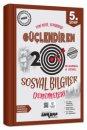 5. Sınıf Sosyal Bilgiler 20 Güçlendiren Deneme Ankara Yayıncılık
