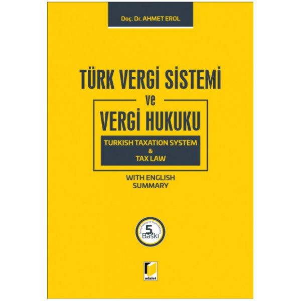 Türk Vergi Sistemi ve Vergi Hukuku Ahmet Erol Adalet Yayınevi