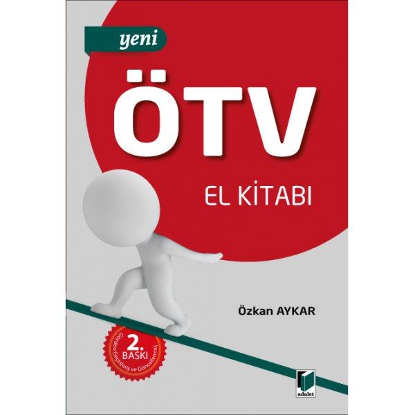 Yeni ÖTV El Kitabı Özkan Aykar Adalet Yayınevi