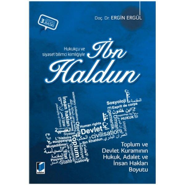 Hukukçu ve siyaset bilimci kimliğiyle İbn Haldun Ergin Ergül  Adalet Yayınevi