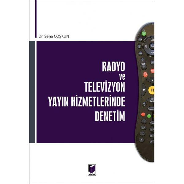 Radyo ve Televizyon Yayın Hizmetlerinde Denetim Sena Coşkun