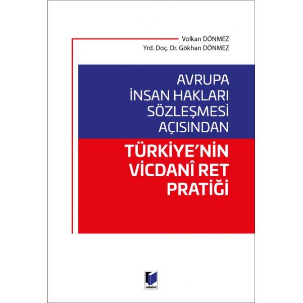 Avrupa İnsan Hakları Sözleşmesi Açısından Türkiye'nin Vicdani Ret Pratiği  Adalet Yayınevi