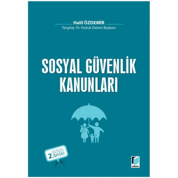 Sosyal Güvenlik Kanunları Halil Özdemir Adalet Yayınevi