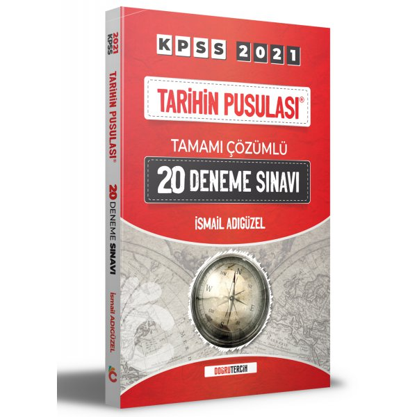 2021 KPSS Tarihin Pusulası Tamamı Çözümlü 20 Deneme İsmail Adıgüzel Doğru Tercih Yayınları