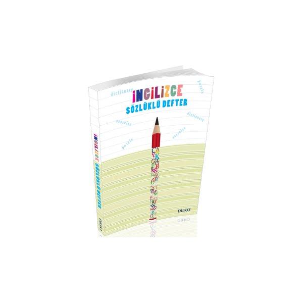 Dilko Yayıncılık İngilizce Sözlüklü Defteri 5 6 7 8. Sınıf