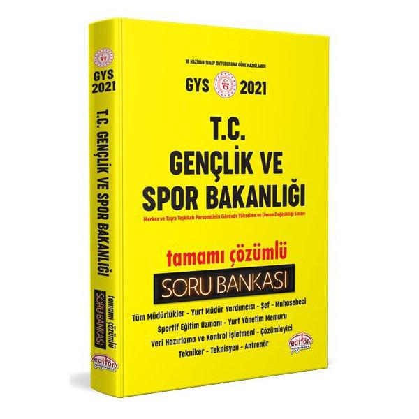 2021 GYS Gençlik ve Spor Bakanlığı Görevde Yükselme Tamamı Çözümlü Soru Bankası Editör Yayınları
