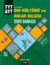 TYT AYT Din Kültürü ve Ahlak Bilgisi Soru Bankası Çap Yayınları