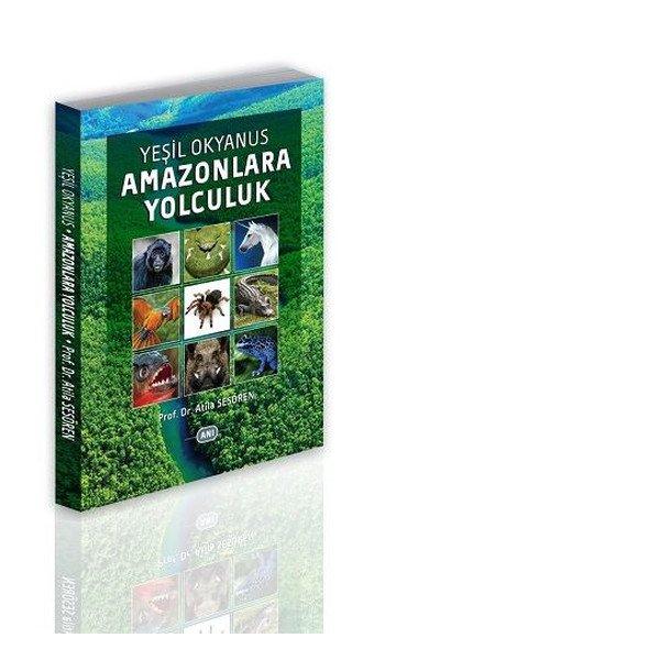 Yeşil Okyanus Amazonlara Yolculuk Alternatif Yayıncılık