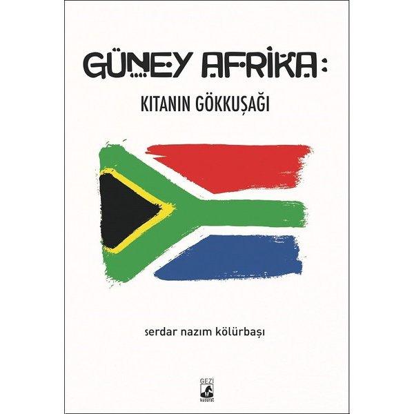 Güney Afrika-Kıtanın Gökkuşağı Küsurat Yayınları