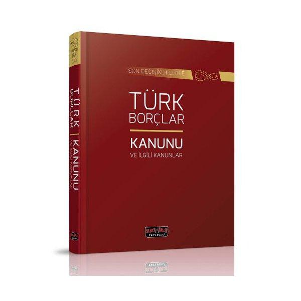 Türk Borçlar Kanunu ve İlgili Kanunlar Savaş Yayınları