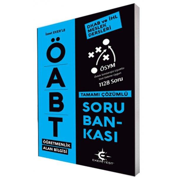 Eker Test Yayınları ÖABT İzzet Eker ile Din Kültürü ve Ahlak Bilgisi Tamamı Çözümlü Soru Bankası