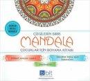 Bulut Eğitim ve Kültür Yayınları Çizgilerin Sırrı Mandala Çocuklar İçin Boyama Kitabı