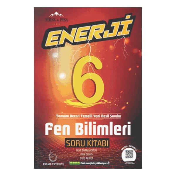 6.Sınıf Enerji Fen Bilimleri Soru Kitabı Palme Yayınevi