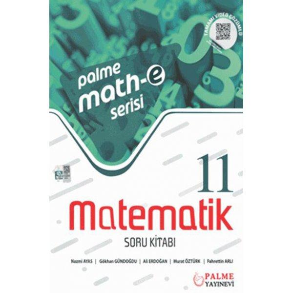 Math-E Serisi 11.Sınıf Matematik Soru Kitabı Palme Yayınevi