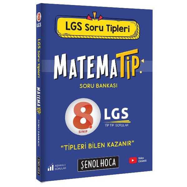 Şenol Hoca LGS MatemaTİP Soru Bankası