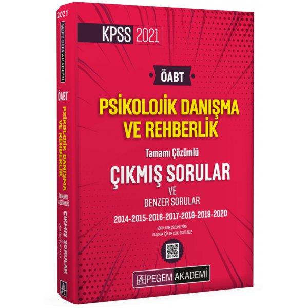 2021 KPSS ÖABT Psikolojik Danışma ve Rehberlik Tamamı Çözümlü Çıkmış Sorular Pegem Yayınları