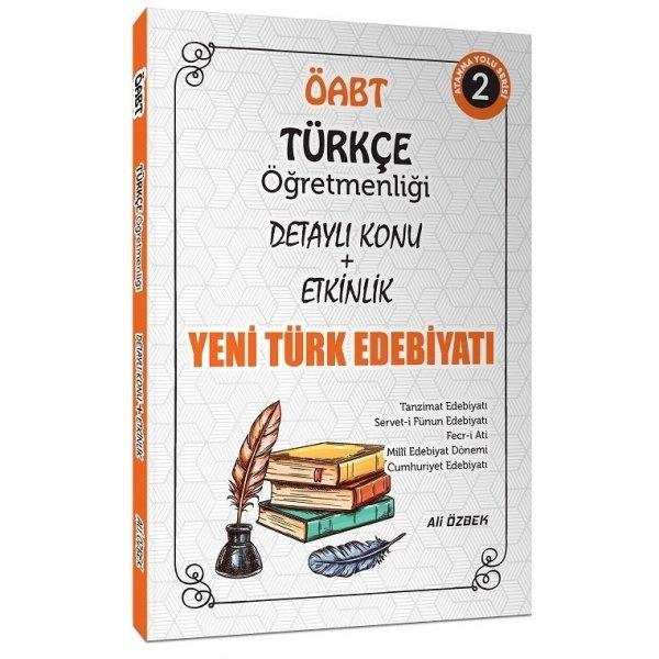 2021 ÖABT Türkçe Öğretmenliği Yeni Türk Edebiyatı Konu Anlatımlı 2. Kitap Ali Özbek