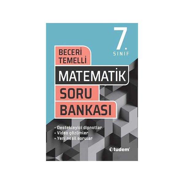 7. Sınıf Matematik Beceri Temelli Soru Bankası Tudem Yayınları